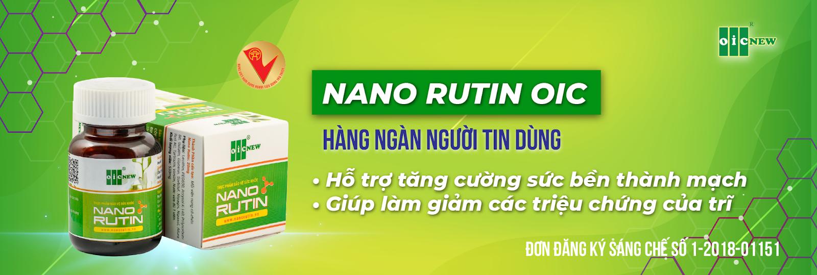 Thuốc Nano Rutin OIC có nhiều công dụng tuyệt vời