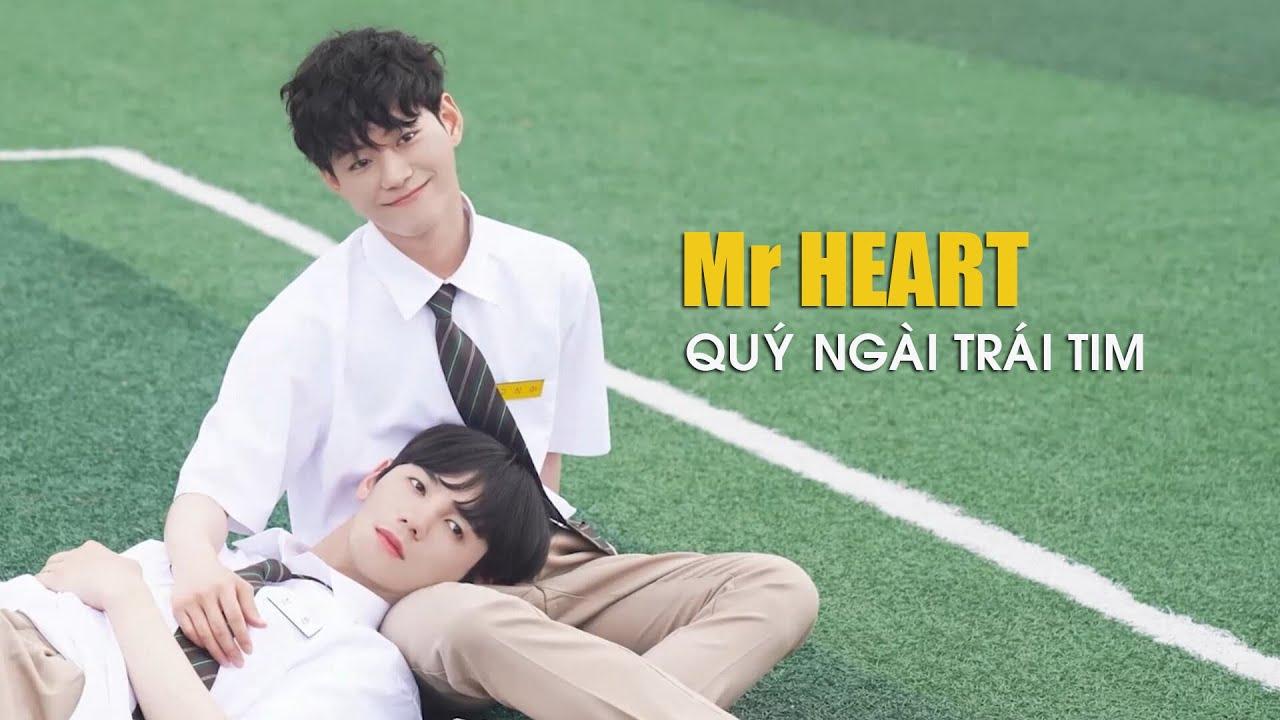 Mr. Heart khiến bạn không thể bỏ qua